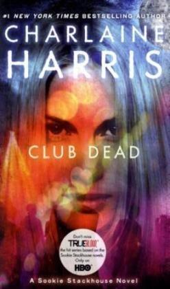 CLUB DEAD (BOOK # 3)