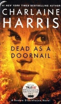 DEAD AS A DOORNAIL (BOOK # 5)