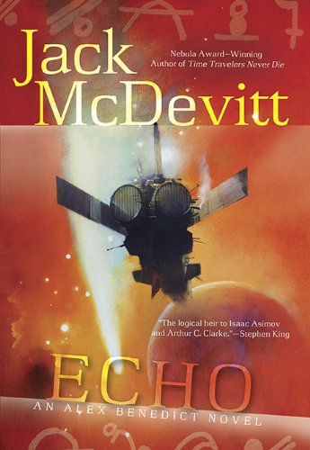 Echo (An Alex Benedict Novel): McDevitt, Jack
