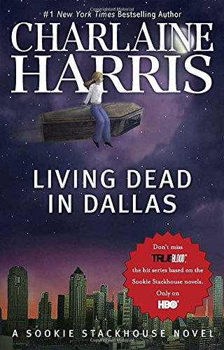 9780441019311: Living Dead in Dallas (Sookie Stackhouse, Book 2)