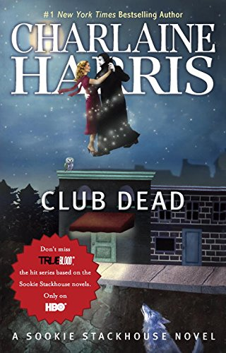 9780441019328: Club Dead (Sookie Stackhouse/True Blood, Book 3)
