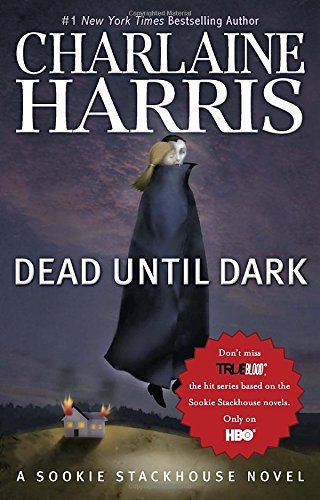 9780441019335: Dead Until Dark (Sookie Stackhouse/True Blood, Book 1)
