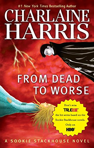 9780441019397: From Dead to Worse (Sookie Stackhouse/True Blood, Book 8)
