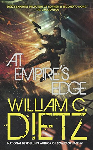 At Empire's Edge (0441019447) by William C. Dietz