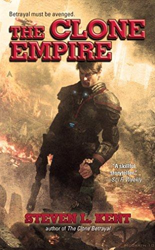 The Clone Empire: Steven L. Kent