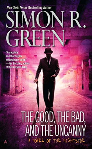 9780441019779: The Good, the Bad, and the Uncanny (Nightside Book)