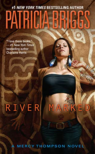 9780441020003: River Marked (Mercy Thompson, Book 6) (A Mercy Thompson Novel)