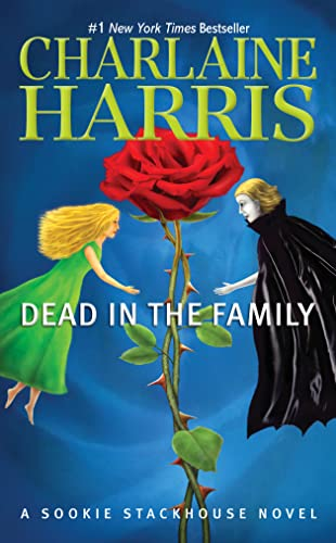 Dead in the Family: A Sookie Stackhouse Novel (Sookie Stackhouse/True Blood)