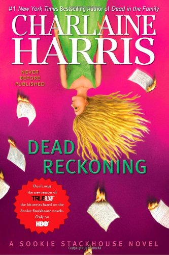 Dead Reckoning: Harris, Charlaine
