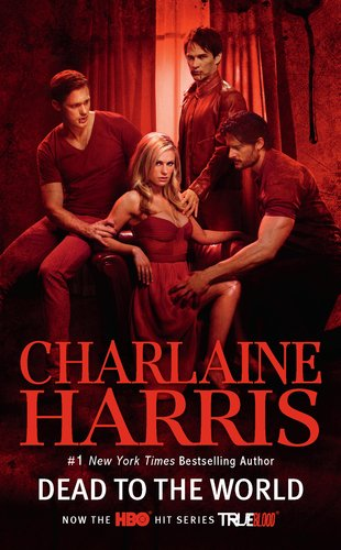 9780441020447: Dead To The World (Sookie Stackhouse/True Blood, Book 4)