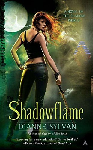 Shadowflame (A Novel of the Shadow World): Dianne Sylvan