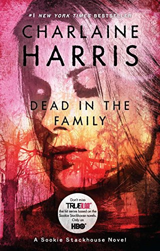 9780441020683: Dead in the Family (Sookie Stackhouse/True Blood, Book 10)