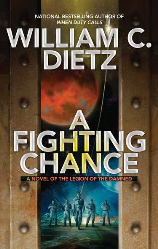 9780441020720: A Fighting Chance (Legion of the Damned)