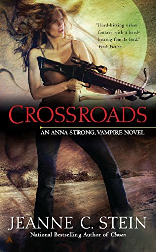 9780441020775: Crossroads (Anna Strong Chronicles, Book 7)