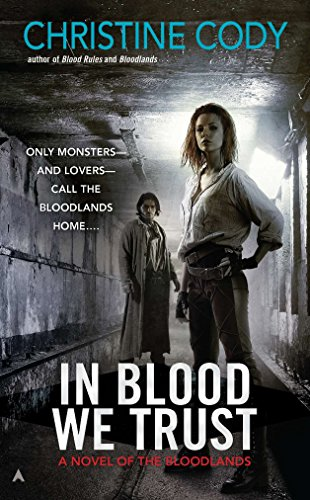 9780441020874: In Blood We Trust (A Novel of the Bloodlands)