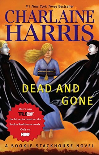 9780441020942: Dead and Gone (Sookie Stackhouse/Southern Vampire)