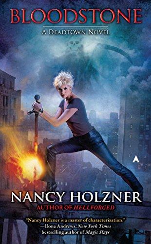 9780441021000: Bloodstone (A Deadtown Novel)