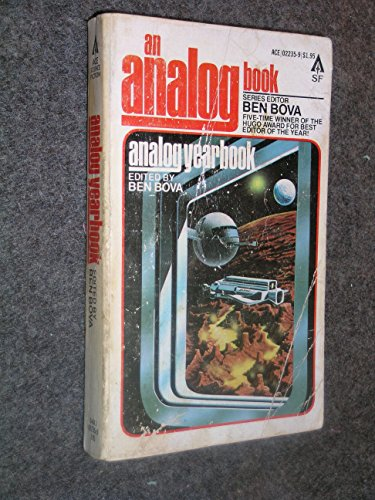 Analog Yearbook--An Analog book--(SHARP UNREAD COPY): Ben Bova (ed.)