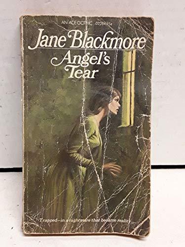 Angels Tear: Blackmore, Jane