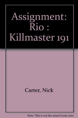 Assignment: Rio : Killmaster 191 (0441032230) by Nick Carter