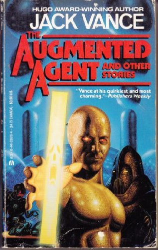 9780441036103: Augmented Agent