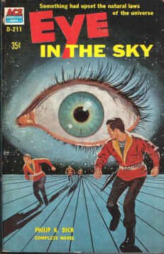 9780441042111: Eye in the Sky (Classic Ace, D-211)