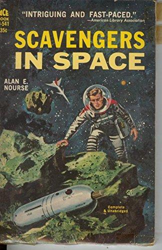 Scavengers in Space (Vintage Ace SF, D-541): Alan E. Nourse