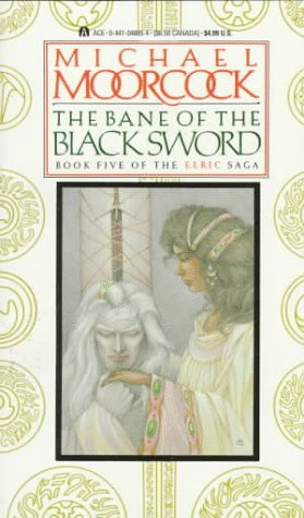 9780441048854: The Bane of the Black Sword (Elric sage)