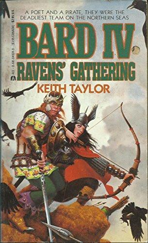 Raven's Gathering: Bard IV: Keith Taylor