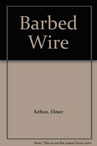 9780441050895: Barbed Wire