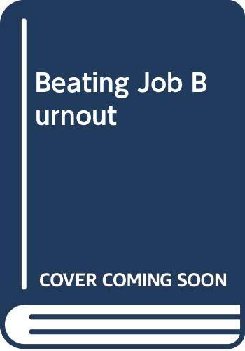 9780441052066: Beating Job Burnout