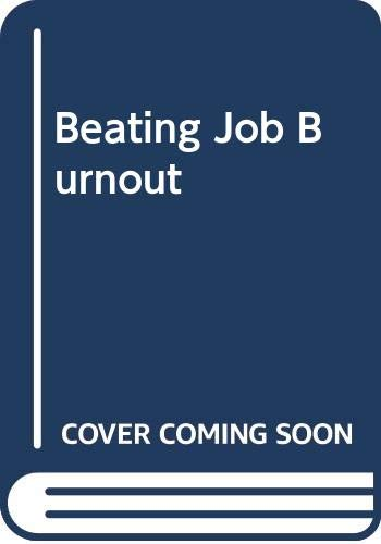 9780441052066: Beating Job Burnout