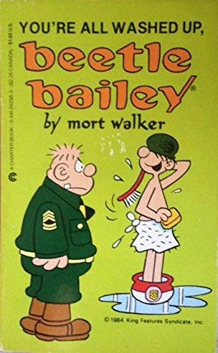 9780441052981: You're All Washed Up, Beetle Bailey