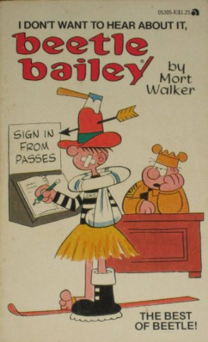 I Don't Want to Hear about it, Beetle Bailey
