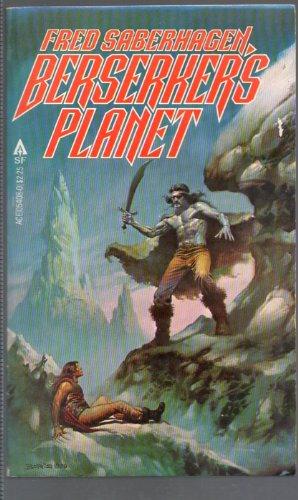 9780441054084: Berserker's Planet