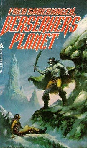 9780441054657: Berserker's Planet (Berserker, Bk. 3)