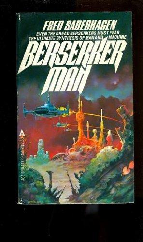 9780441054664: Berserker Man