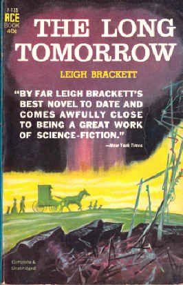 9780441061358: The Long Tomorrow (Ace Science Fiction, F-135)