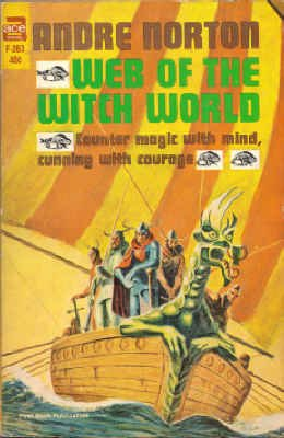 Web of the Witch World (Witch World #2) (Vintage Ace SF, F-263): Andre Norton
