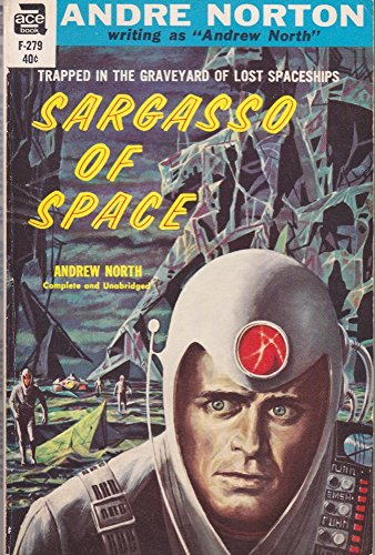 Sargasso of Space (Vintage Ace SF, F-279): Andre Norton, Andre