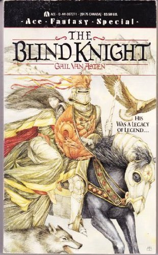 9780441067275: Blind Knight (Ace Fantasy Special)