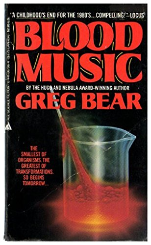 Blood Music: Bear, Greg
