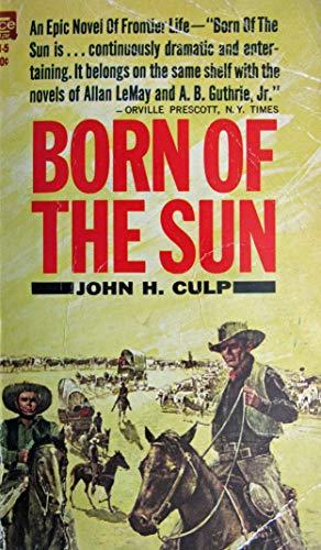 9780441071111: Born Of The Sun