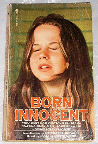 Born Innocent: Hurwood, Bernhardt J.