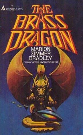 The Brass Dragon: Marion Zimmer Bradley