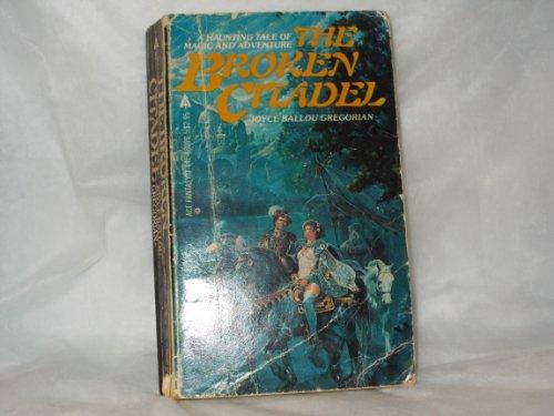 The Broken Citadel: Gregorian, Joyce B.