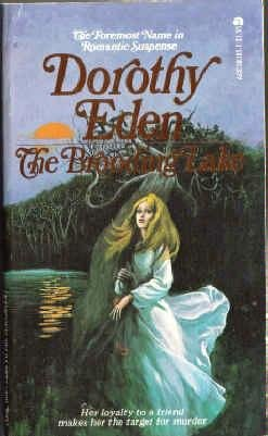 The Brooding Lake (Original Title: *Lamb to: Dorothy Eden
