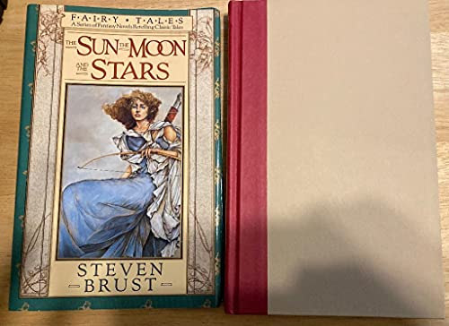 The Sun, the Moon, and the Stars: A Series of Fantasy Novels Retelling Classic Tales: Brust, Steven