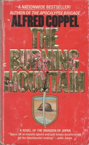 9780441089352: The Burning Mountain: A Novel of the Invasion of Japan