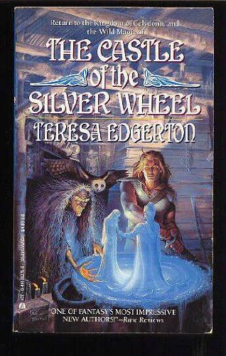 9780441092758: The Castle of the Silver Wheel